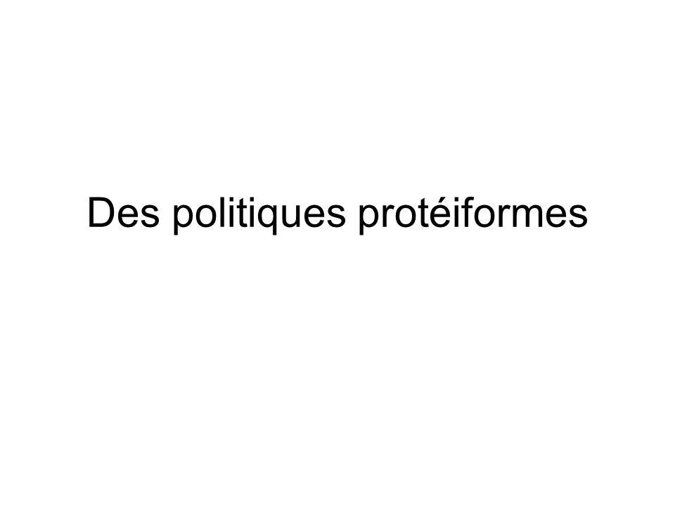 Des politiques protéiformes