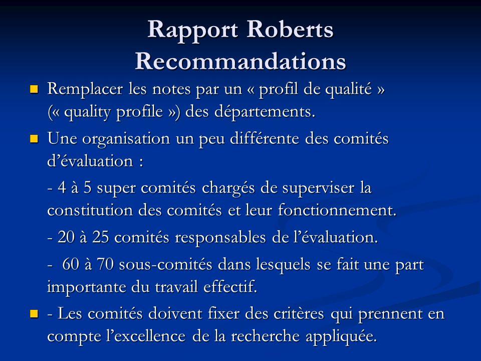 Rapport Roberts Recommandations Remplacer les notes par un « profil de qualité » (« quality profile ») des départements. Remplacer les notes par un «