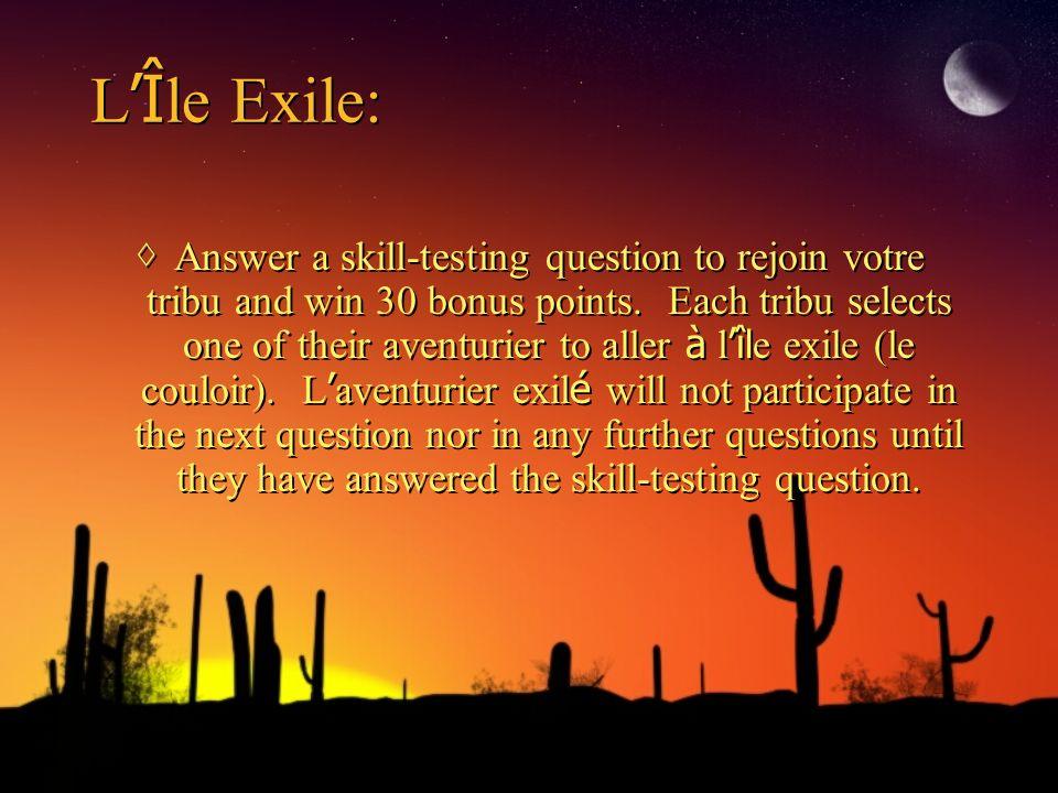 1er épreuve LÎ le Exil: Practice the conversation on page 194 with another exilé.
