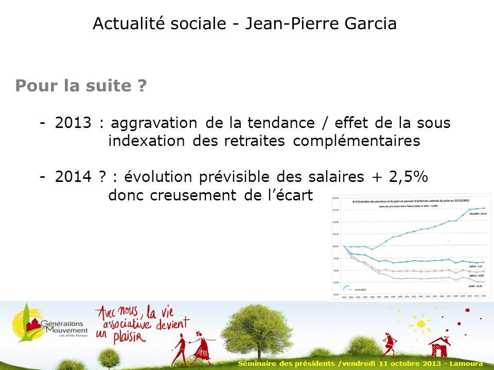 Actualité sociale - Jean-Pierre Garcia Pour la suite .