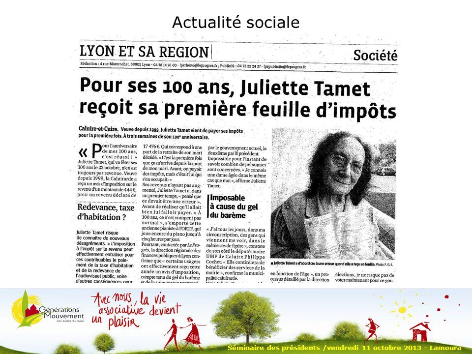 Actualité sociale Séminaire des présidents /vendredi 11 octobre 2013 - Lamoura