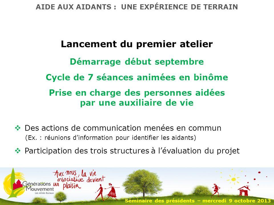 6 Lancement du premier atelier Des actions de communication menées en commun (Ex.