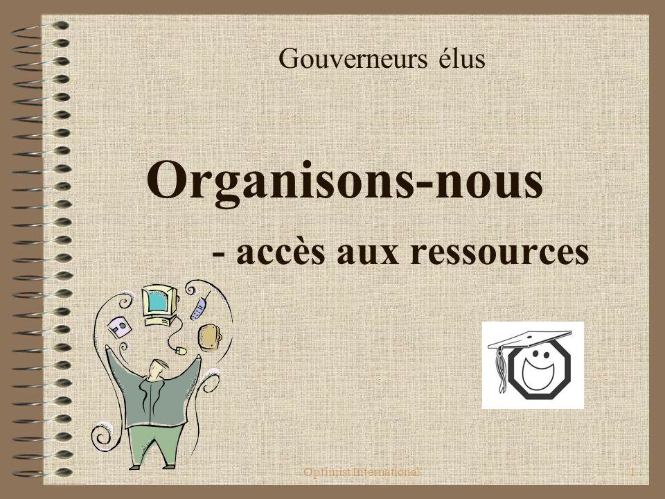 Optimist International1 Gouverneurs élus Organisons-nous - accès aux ressources