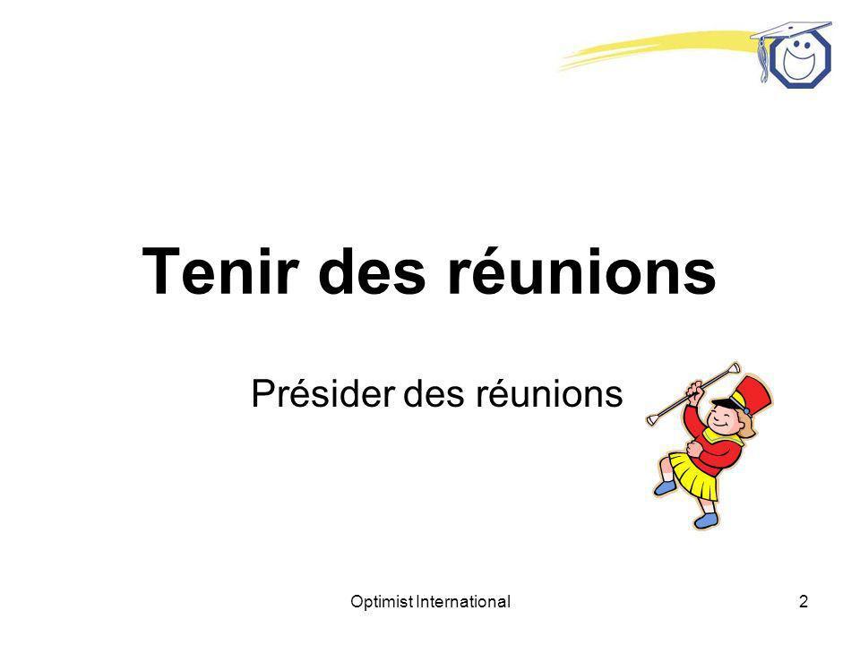 Optimist International1 Formation au leadership – Optimist International Formation des Présidents-élus de club 4 e partie