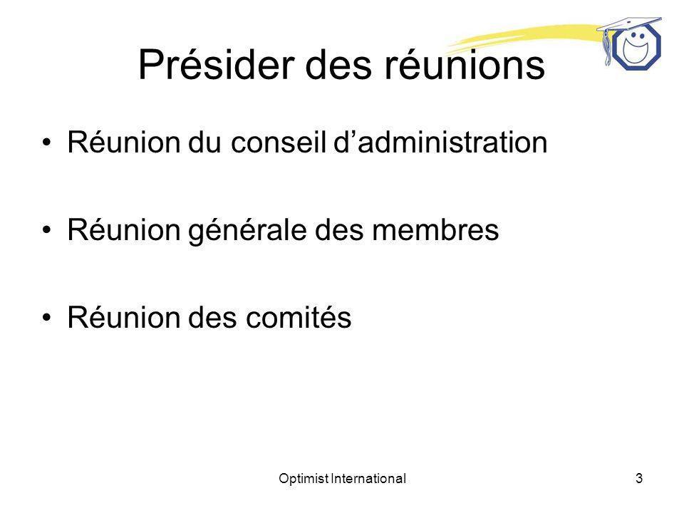 Optimist International2 Tenir des réunions Présider des réunions