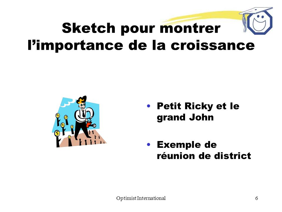 Optimist International6 Sketch pour montrer limportance de la croissance Petit Ricky et le grand John Exemple de réunion de district
