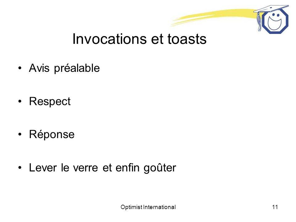 Optimist International11 Invocations et toasts Avis préalable Respect Réponse Lever le verre et enfin goûter