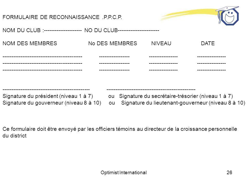 Optimist International26 FORMULAIRE DE RECONNAISSANCE.P.P.C.P.