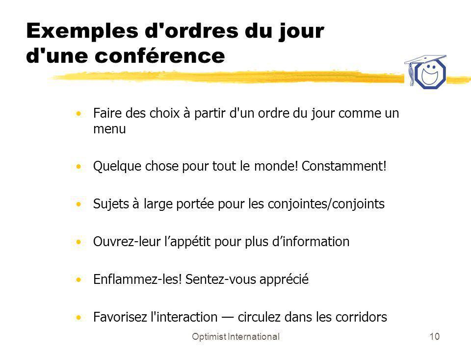 Optimist International10 Exemples d'ordres du jour d'une conférence Faire des choix à partir d'un ordre du jour comme un menu Quelque chose pour tout