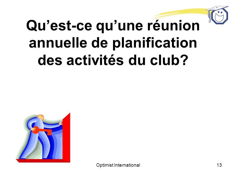 Optimist International12 Réunion annuelle de planification des activités du club Lieutenant-gouverneur élu