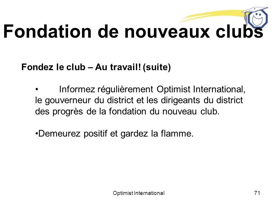 Optimist International70 Fondation de nouveaux clubs Fondez le club – Au travail.