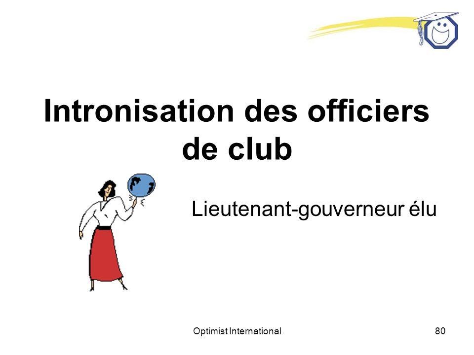 Optimist International79 Buts Fondation de nouveaux clubs – Combien de nouveaux clubs souhaitez- vous ajouter à votre zone cette année.