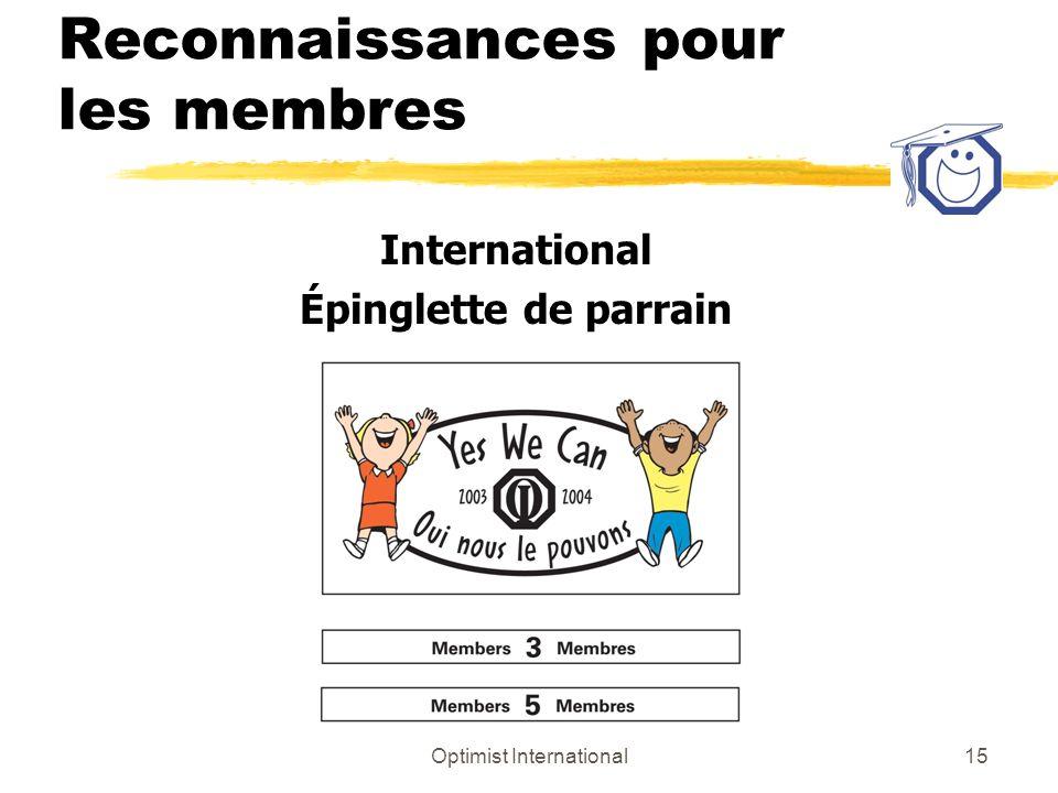 Optimist International15 Reconnaissances pour les membres International Épinglette de parrain