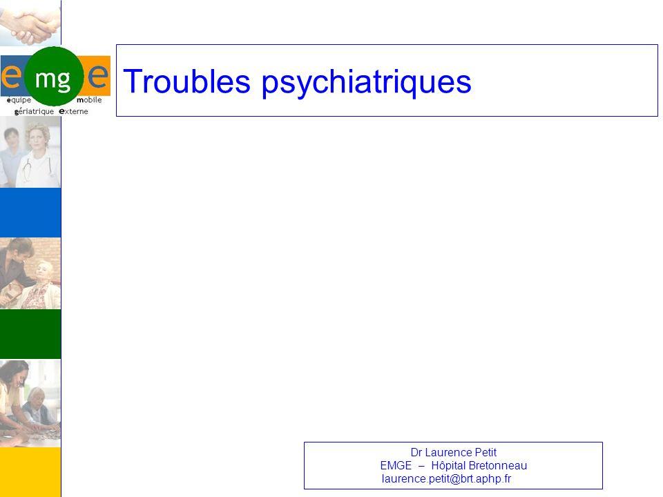 Généralités Antécédents psychiatriques anciens (schizophrénie et psychoses chroniques, troubles de lhumeur, troubles de la personnalité) Pathologies psychiatriques dapparition tardive (PHC, alcoolismes tardifs …) Pathologies neurologiques avec symptomatologie psychiatrique