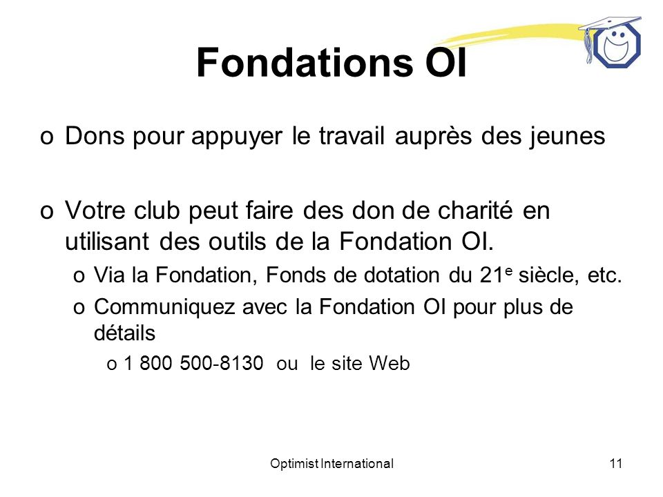 Optimist International10 Incorporation oOrganisation autonome sans but lucratif de services à la jeunesse - Incorporation aux États-Unis selon larticl