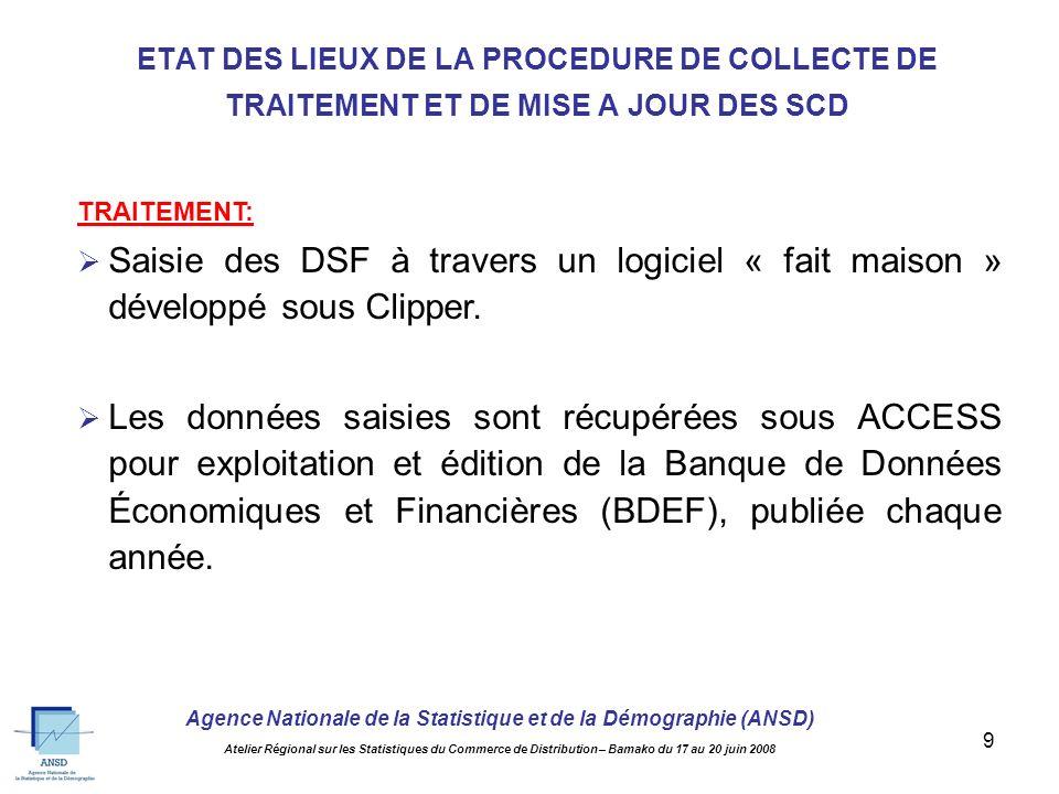 Agence Nationale de la Statistique et de la Démographie (ANSD) Atelier Régional sur les Statistiques du Commerce de Distribution – Bamako du 17 au 20 juin 2008 8 COLLECTE: Dépôt direct des DSF par les entreprises ou les cabinets comptables auprès du CUCI.
