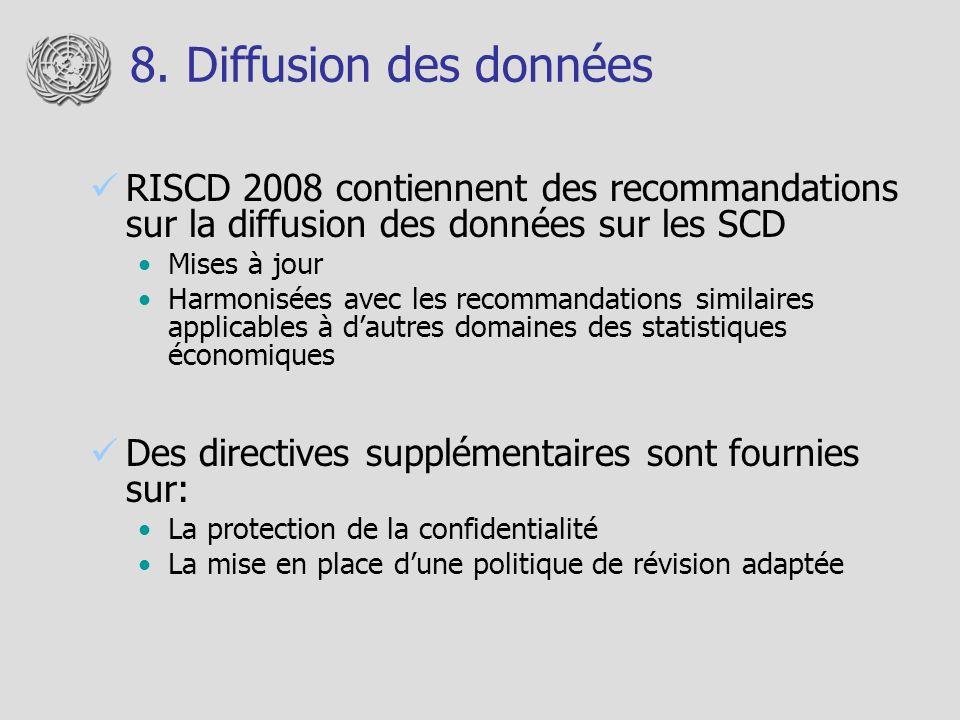 8. Diffusion des données RISCD 2008 contiennent des recommandations sur la diffusion des données sur les SCD Mises à jour Harmonisées avec les recomma