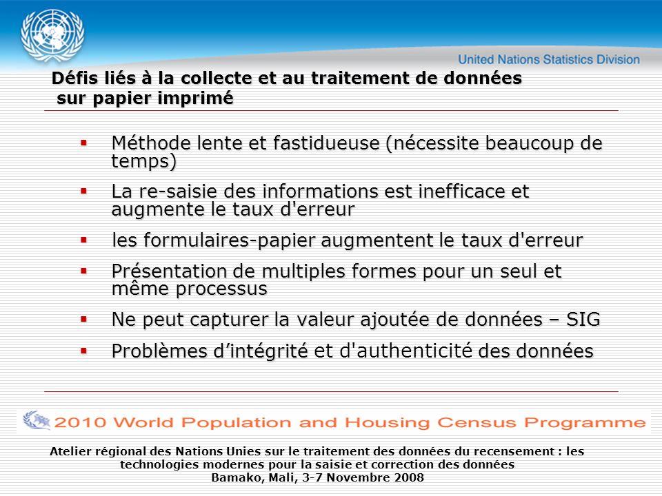 Atelier régional des Nations Unies sur le traitement des données du recensement : les technologies modernes pour la saisie et correction des données Bamako, Mali, 3-7 Novembre 2008 Merci pour votre attention!