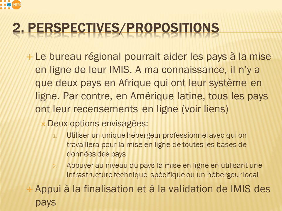 Le bureau régional pourrait aider les pays à la mise en ligne de leur IMIS.