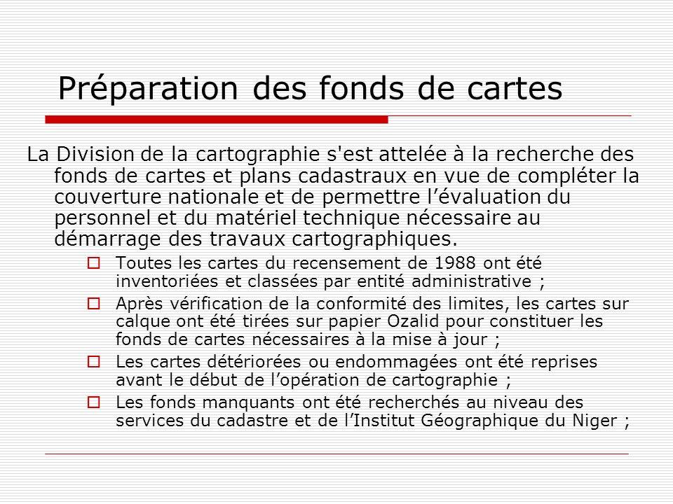 Préparation des fonds de cartes La Division de la cartographie s'est attelée à la recherche des fonds de cartes et plans cadastraux en vue de compléte