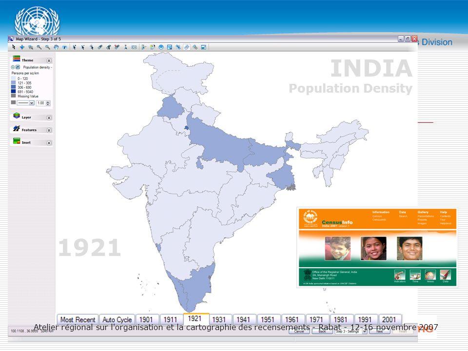 1921 INDIA Population Density Atelier régional sur l organisation et la cartographie des recensements - Rabat - 12-16 novembre 2007