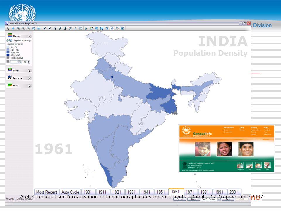 1961 INDIA Population Density Atelier régional sur l organisation et la cartographie des recensements - Rabat - 12-16 novembre 2007