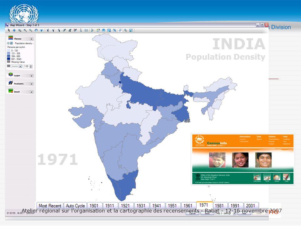1971 INDIA Population Density Atelier régional sur l organisation et la cartographie des recensements - Rabat - 12-16 novembre 2007