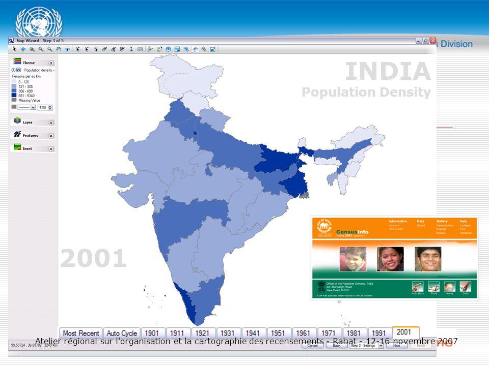 2001 INDIA Population Density Atelier régional sur l organisation et la cartographie des recensements - Rabat - 12-16 novembre 2007