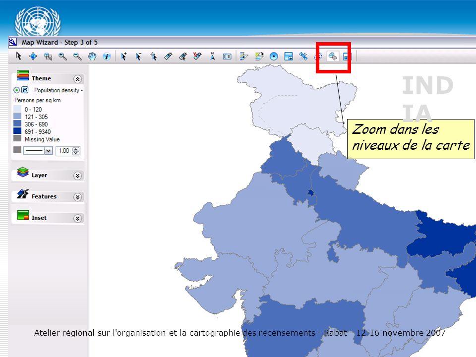 Zoom dans les niveaux de la carte IND IA Atelier régional sur l organisation et la cartographie des recensements - Rabat - 12-16 novembre 2007