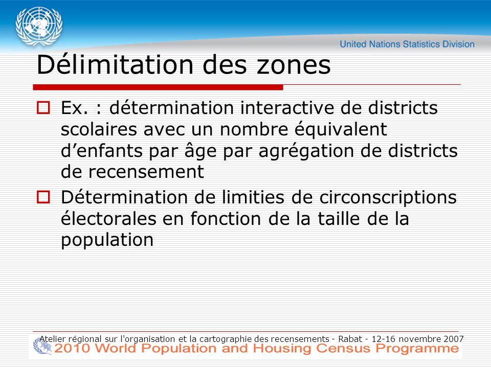 Ajout dimages satellite raster Inserts de carte Atelier régional sur l organisation et la cartographie des recensements - Rabat - 12-16 novembre 2007