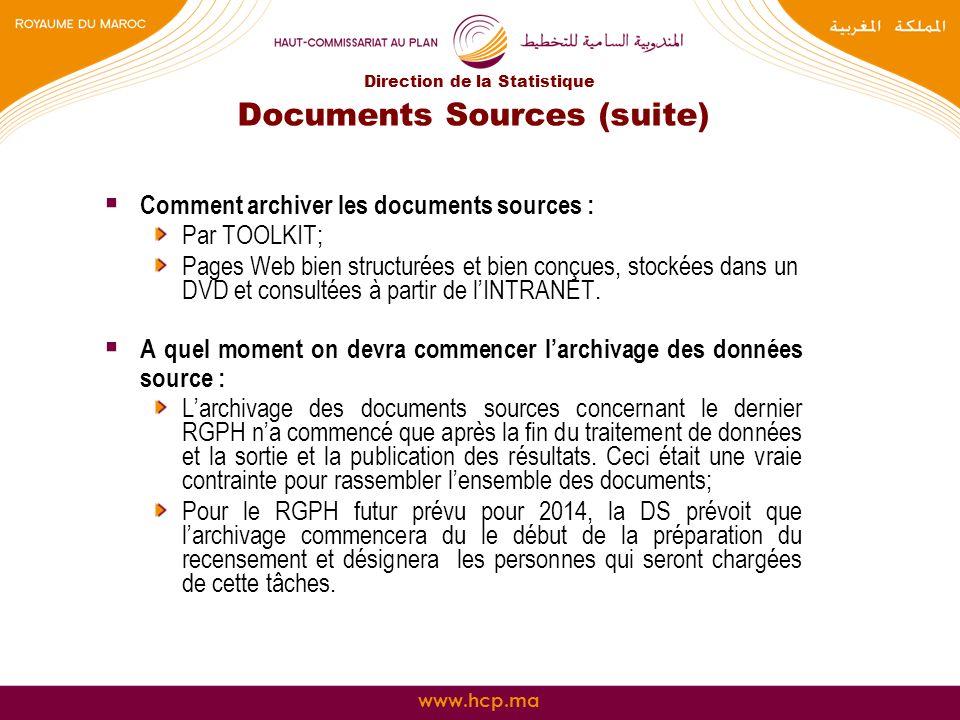 www.hcp.ma Documents Sources (suite) Comment archiver les documents sources : Par TOOLKIT; Pages Web bien structurées et bien conçues, stockées dans u