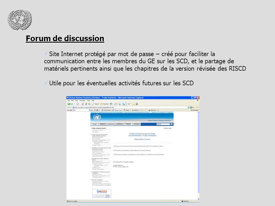 Forum de discussion Site Internet protégé par mot de passe – créé pour faciliter la communication entre les membres du GE sur les SCD, et le partage de matériels pertinents ainsi que les chapitres de la version révisée des RISCD Utile pour les éventuelles activités futures sur les SCD