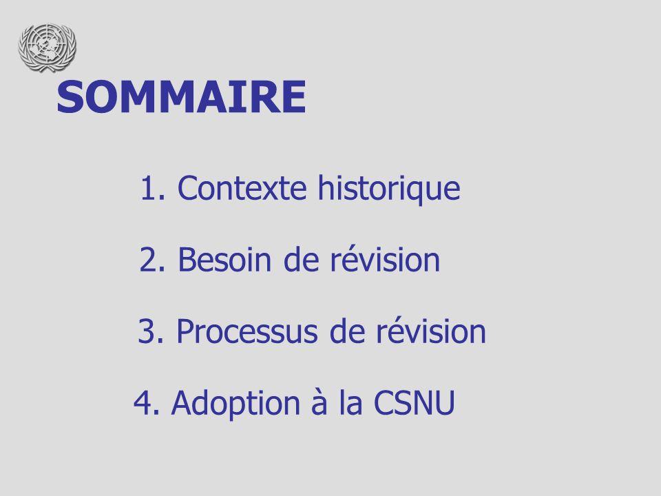 1. Contexte historique 2. Besoin de révision 3. Processus de révision 4.