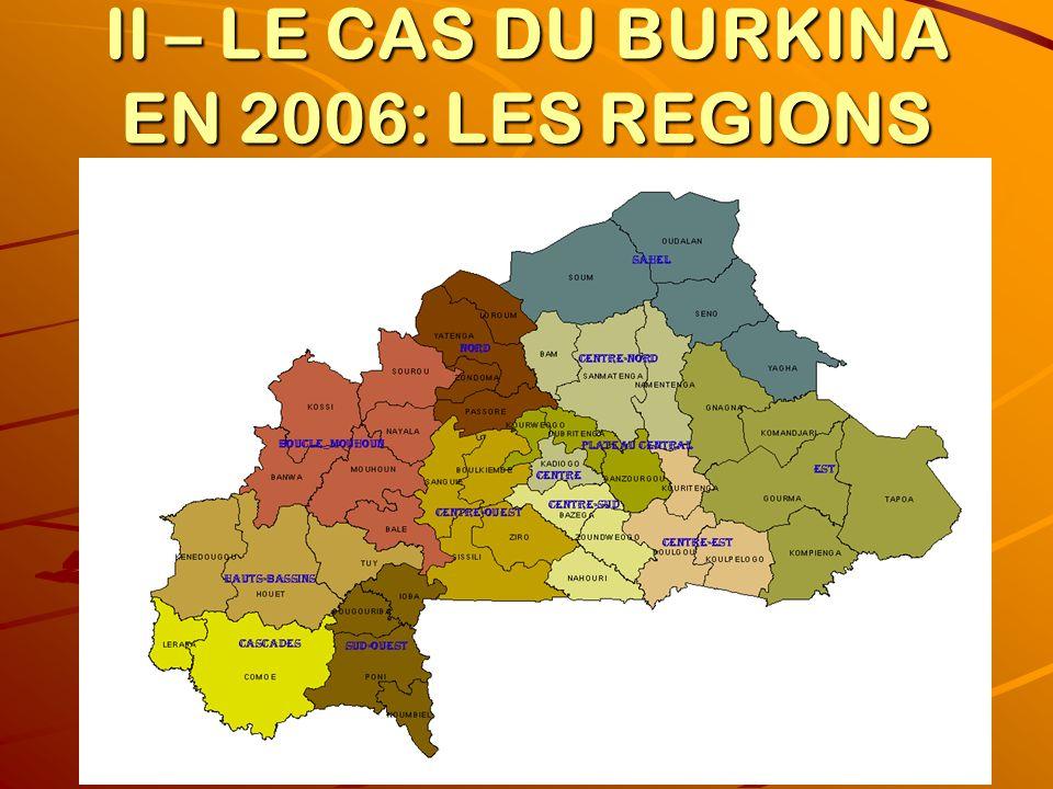 II – LE CAS DU BURKINA EN 2006: LES REGIONS