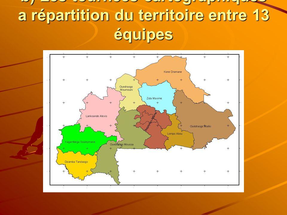 b) Les tournées cartographiques a répartition du territoire entre 13 équipes