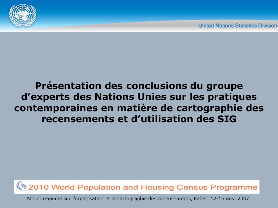 Présentation des conclusions du groupe dexperts des Nations Unies sur les pratiques contemporaines en matière de cartographie des recensements et duti
