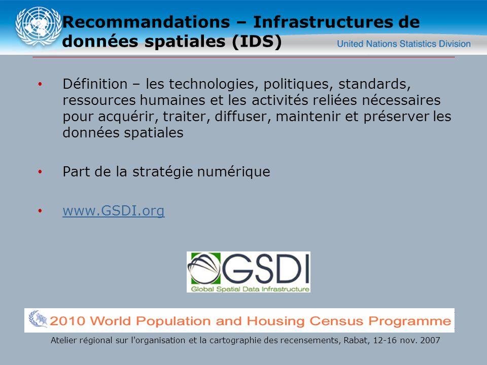 Recommandations – Infrastructures de données spatiales (IDS) Définition – les technologies, politiques, standards, ressources humaines et les activité