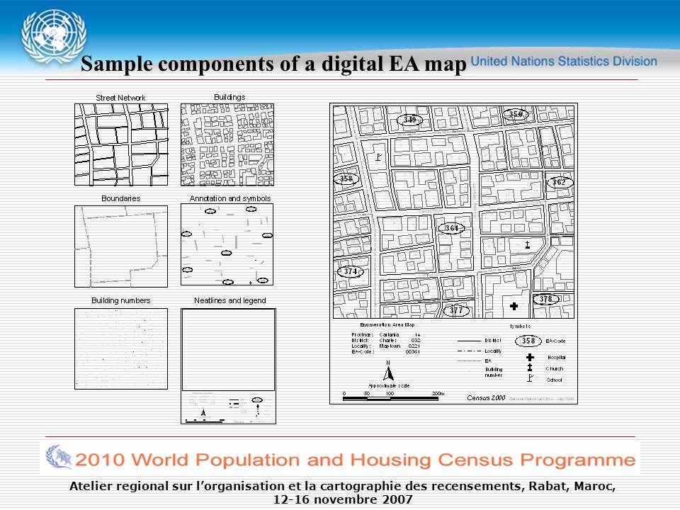 Atelier regional sur lorganisation et la cartographie des recensements, Rabat, Maroc, 12-16 novembre 2007 Sample components of a digital EA map