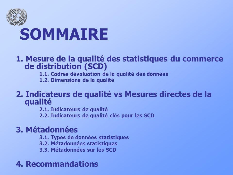 1. Mesure de la qualité des statistiques du commerce de distribution (SCD) 1.1.