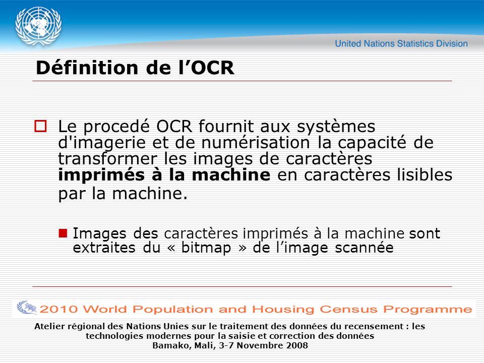 Atelier régional des Nations Unies sur le traitement des données du recensement : les technologies modernes pour la saisie et correction des données Bamako, Mali, 3-7 Novembre 2008 Comparaison: OMR-OCR/ICR