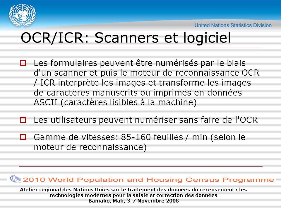 Atelier régional des Nations Unies sur le traitement des données du recensement : les technologies modernes pour la saisie et correction des données Bamako, Mali, 3-7 Novembre 2008 Fournisseurs commerciaux majeurs Top Image Systems (TIS) (http://www.topimagesystems.com)http://www.topimagesystems.com ReadSoft (http://www.readsoft.com)http://www.readsoft.com Teleform (http://www.intelliscan.com/TeleForm1.htm)http://www.intelliscan.com/TeleForm1.htm Scanner Suppliers Fujitsu, Canon, Bell & Howell, Kodak