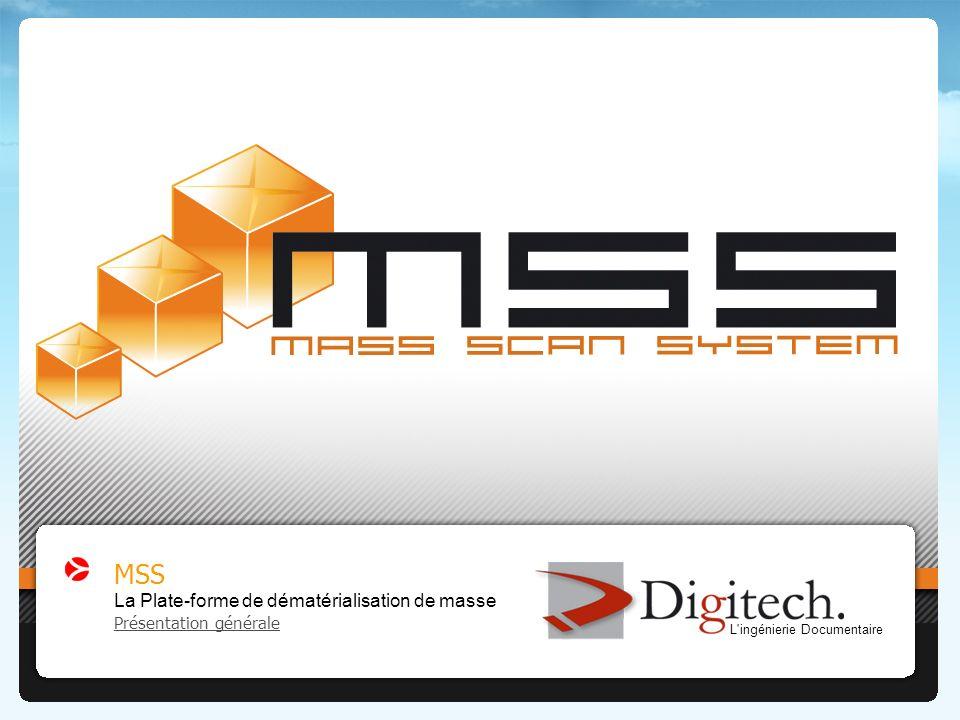 | www.digitech.fr | Présentation technique et fonctionnelle MSS version 20072 Les différents types de dématérialisation Numérisation Utilisation des images comme support de linformation.