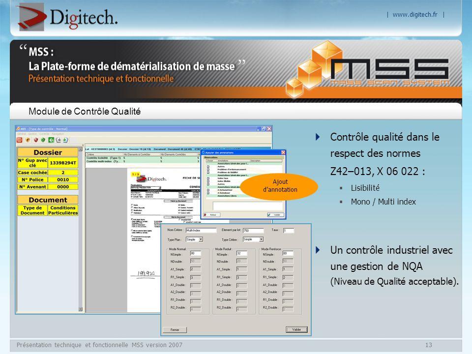 | www.digitech.fr | Présentation technique et fonctionnelle MSS version 200713 Module de Contrôle Qualité Contrôle qualité dans le respect des normes