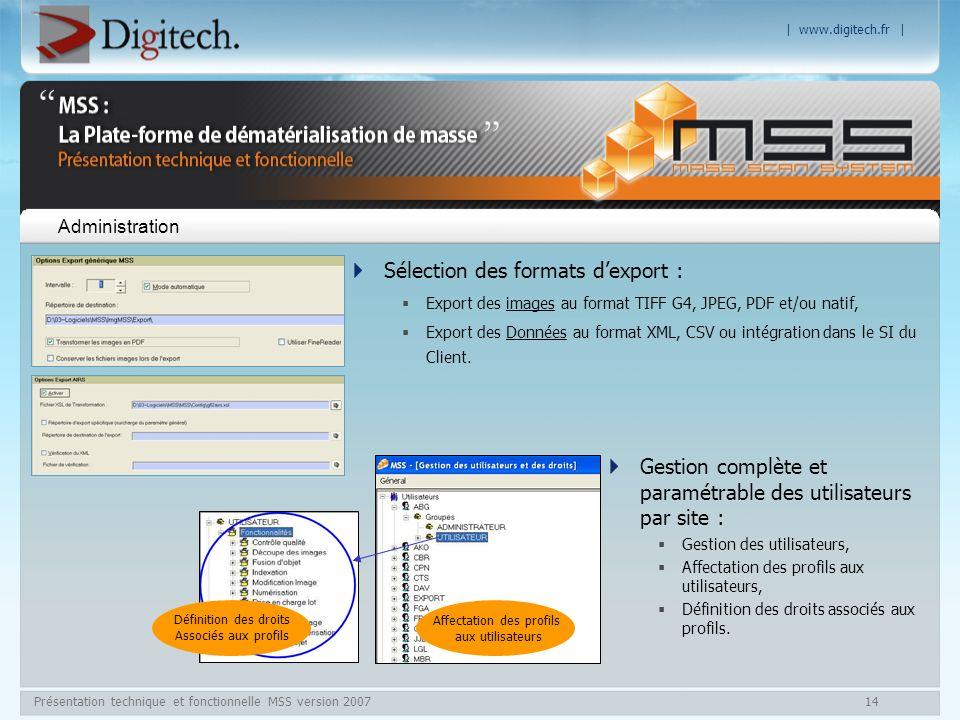 | www.digitech.fr | Présentation technique et fonctionnelle MSS version 200714 Administration Sélection des formats dexport : Export des images au for