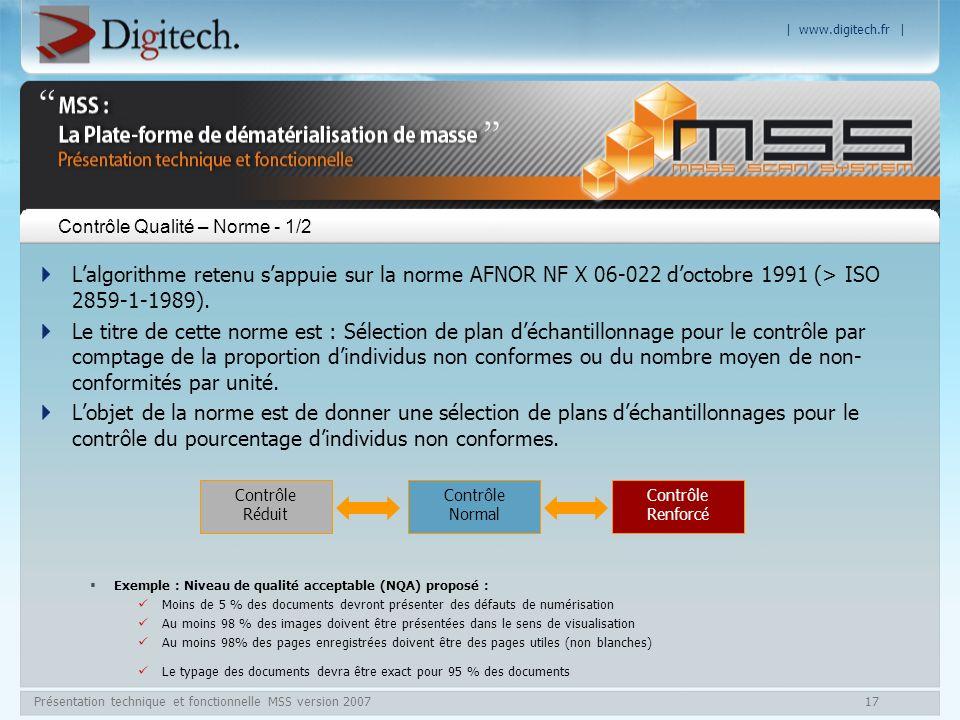| www.digitech.fr | Présentation technique et fonctionnelle MSS version 200717 Lalgorithme retenu sappuie sur la norme AFNOR NF X 06-022 doctobre 1991
