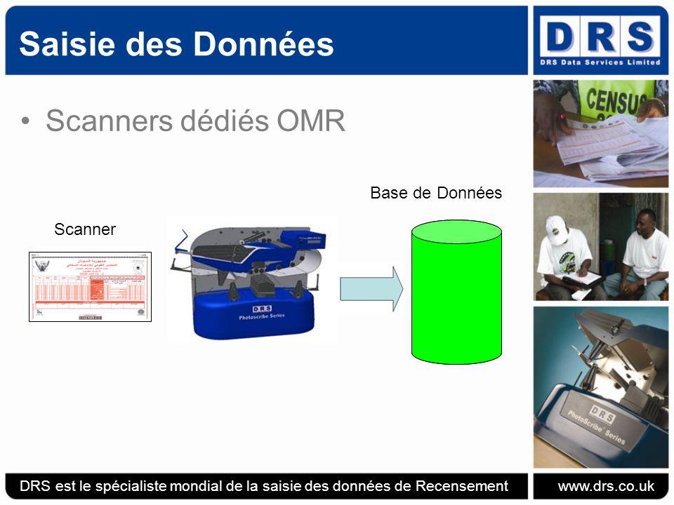 Scanners dédiés OMR DRS est le spécialiste mondial de la saisie des données de Recensement www.drs.co.uk Scanner Saisie des Données Base de Données