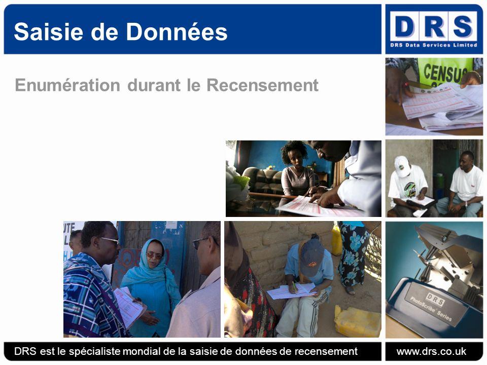 Enumération durant le Recensement Saisie de Données DRS est le spécialiste mondial de la saisie de données de recensement www.drs.co.uk