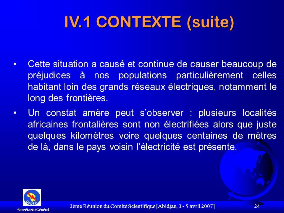 3ème Réunion du Comité Scientifique [Abidjan, 3 - 5 avril 2007] 24 Cette situation a causé et continue de causer beaucoup de préjudices à nos populati