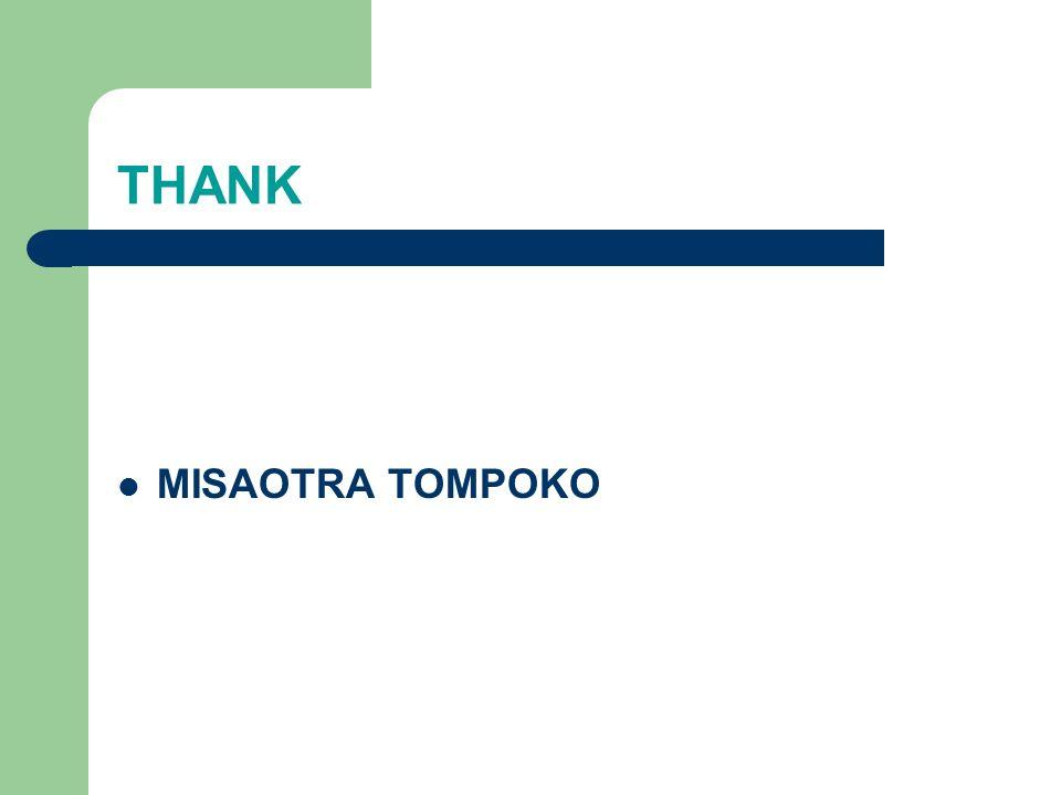 THANK MISAOTRA TOMPOKO