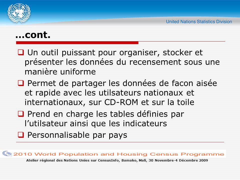 Atelier régional des Nations Unies sur CensusInfo, Bamako, Mali, 30 Novembre-4 Décembre 2009 …cont.